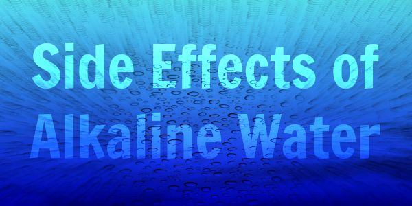 what are the side effects of drinking alkaline water